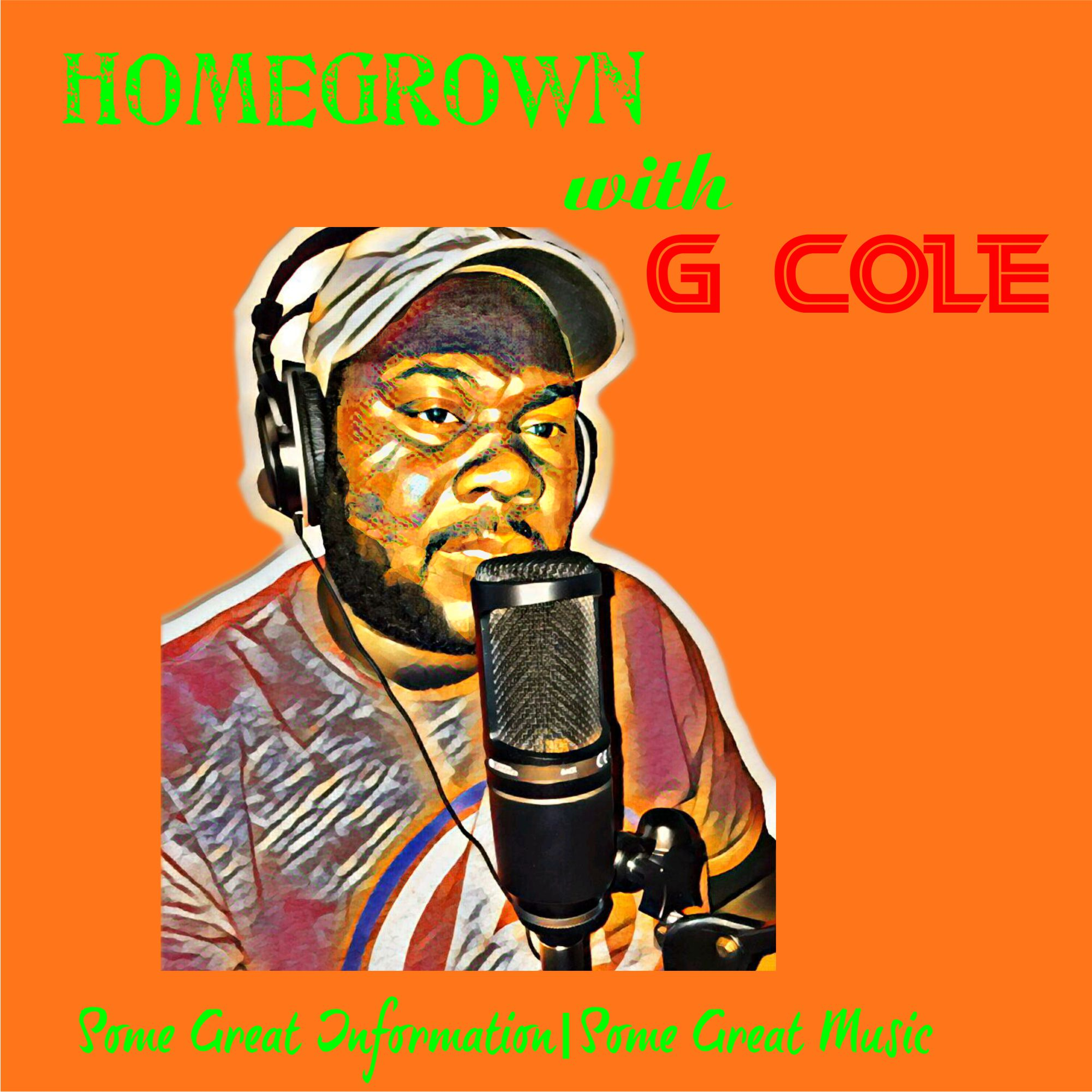 Homegrown With G Cole show art