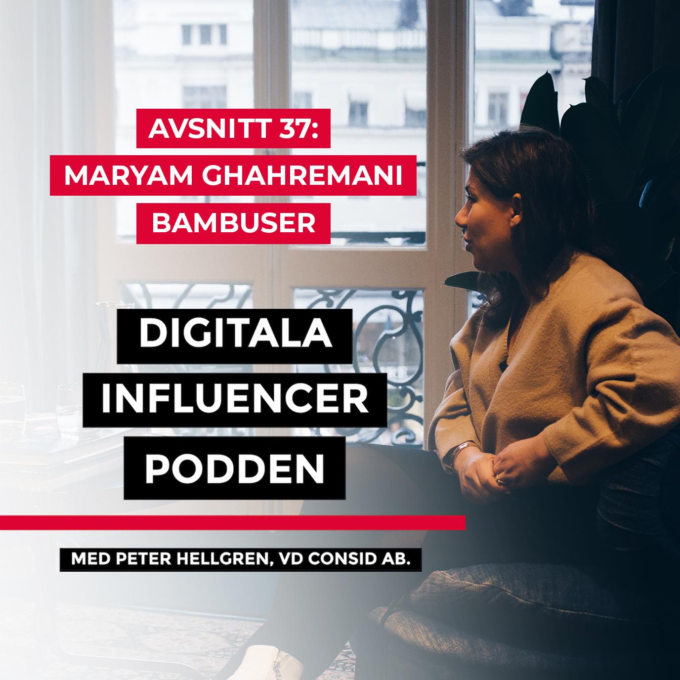 37. Maryam Ghahremani, Bambuser – livevideo i detaljhandeln - hon tar den globala trenden till Sverige