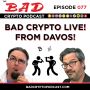 Artwork for Bad Crypto Live from Davos