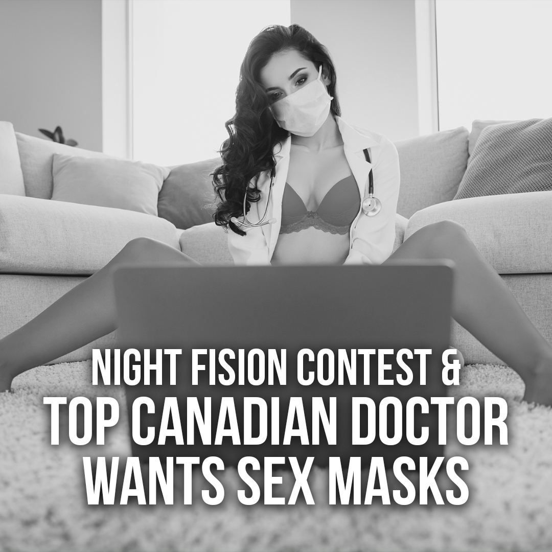 SOTG_984_-_Night_Fision_Contest_and_Top_Canadian_Dr_wants_Sex_Masks