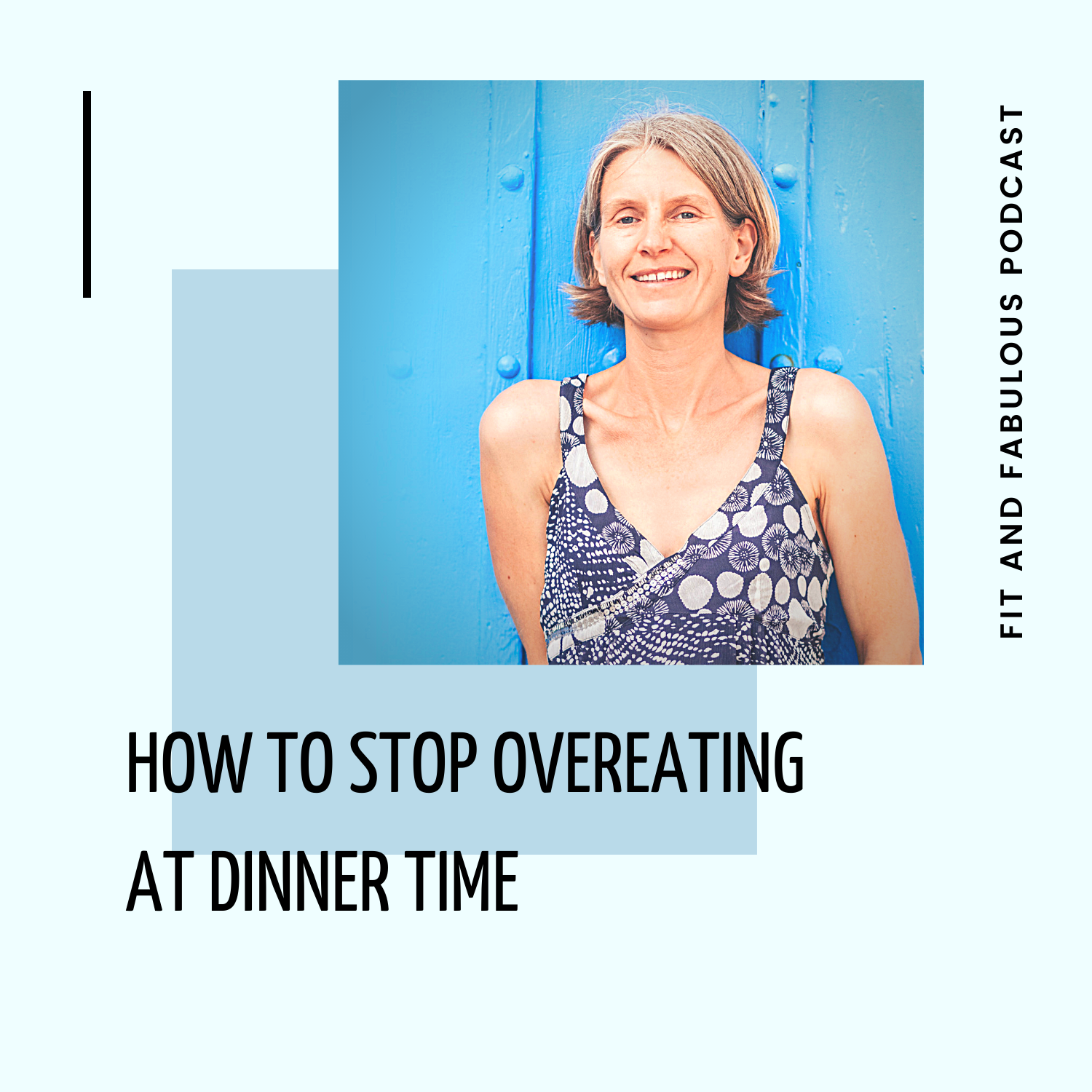 How to Stop Overeating at Dinner Time and Night Time Episode 115