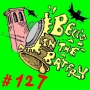 Artwork for Bell's in the Batfry, Episode 127