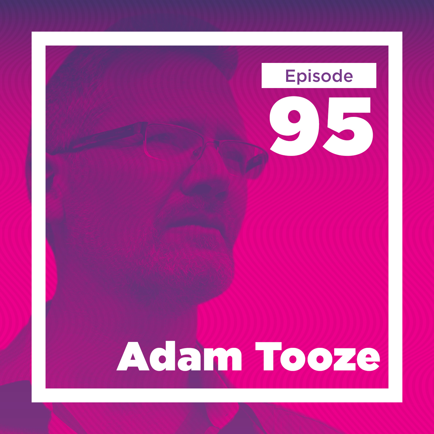 Adam Tooze on our Financial Past and Future