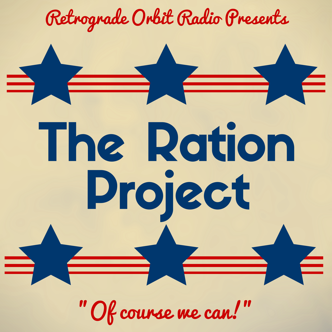 Artwork for The Ration Project Episode 38 - A Two Roosevelt Operation