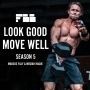 Artwork for S5E5: Eat to Perform vs. Look Good Move Well