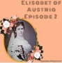 Artwork for Elisabeth of Austria, part 2