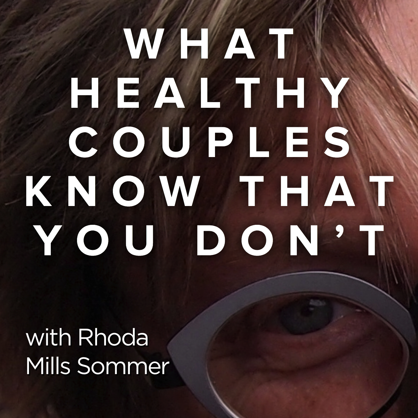 What Healthy Couples Know That You Don't - Relationships Require We Recongnize Our Own Dark Side