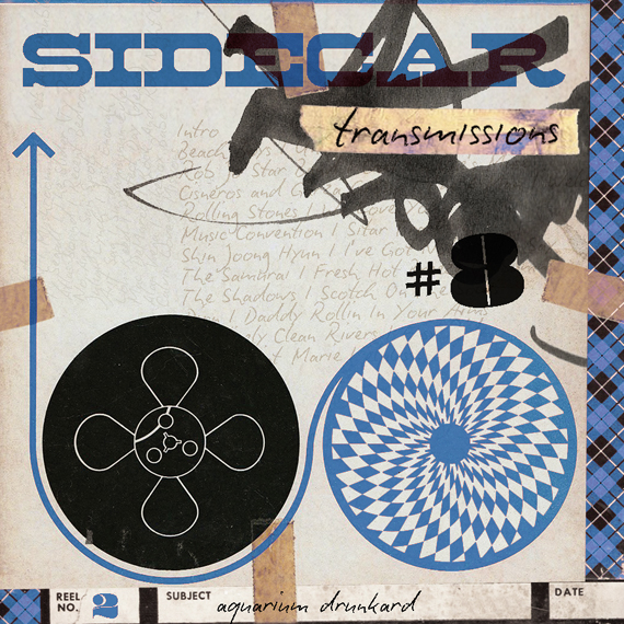 Aquarium Drunkard: Sidecar (Eighth Transmission)