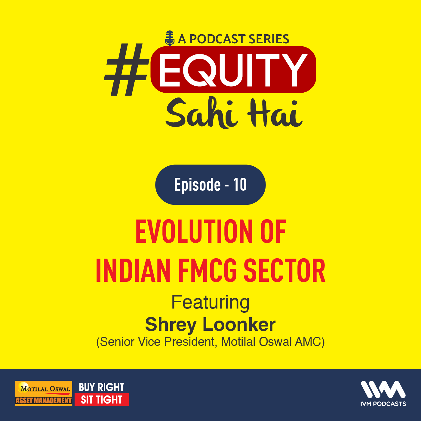 Ep. 10: Evolution of Indian FMCG Sector