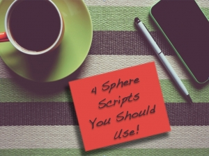 Episode 028 - Four Sphere Scripts You Should Use!