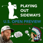 Artwork for Playing Out Sideways Podcast - Three Scots talk Golf - US Open Preview : Episode 12