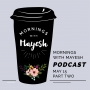 Artwork for Mornings with Mayesh: May 15, 2018