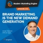 Artwork for Brand Marketing is the New Demand Generation