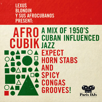 Lexus Blondin Y Sus Afrocubanos present Afro Cubik
