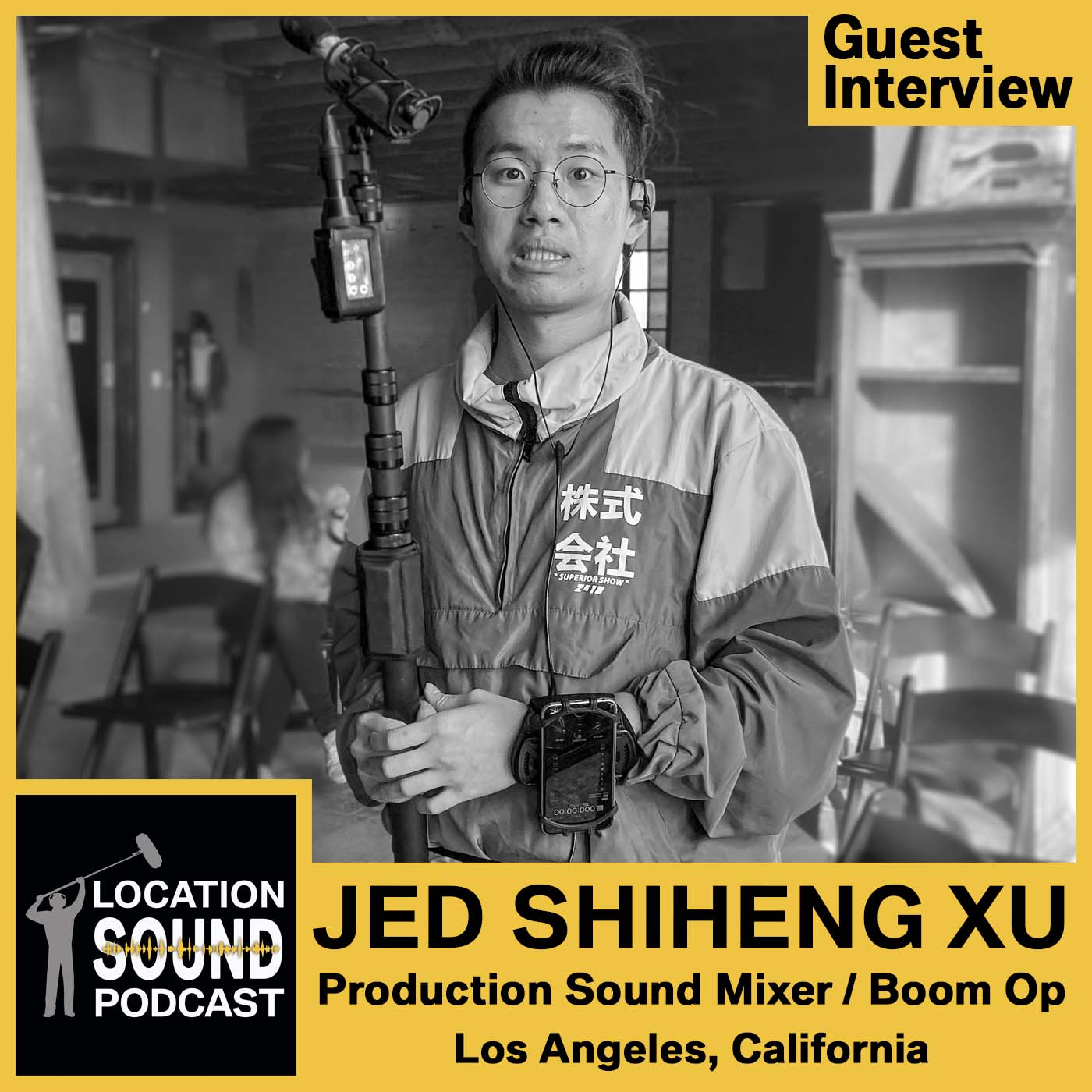 081 Jed Shiheng Xu - Production Sound Mixer based out of Los Angeles, California