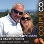 Artwork for True Love Meets True Value: Dan Hitchcock & Ceci Rodriguez-Hitchcock of Miami Home Centers, Miami FL, Part 1
