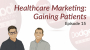 Artwork for Dodgeball Marketing Podcast #15: Healthcare Marketing: Filling Gaps in Patient Acquisition