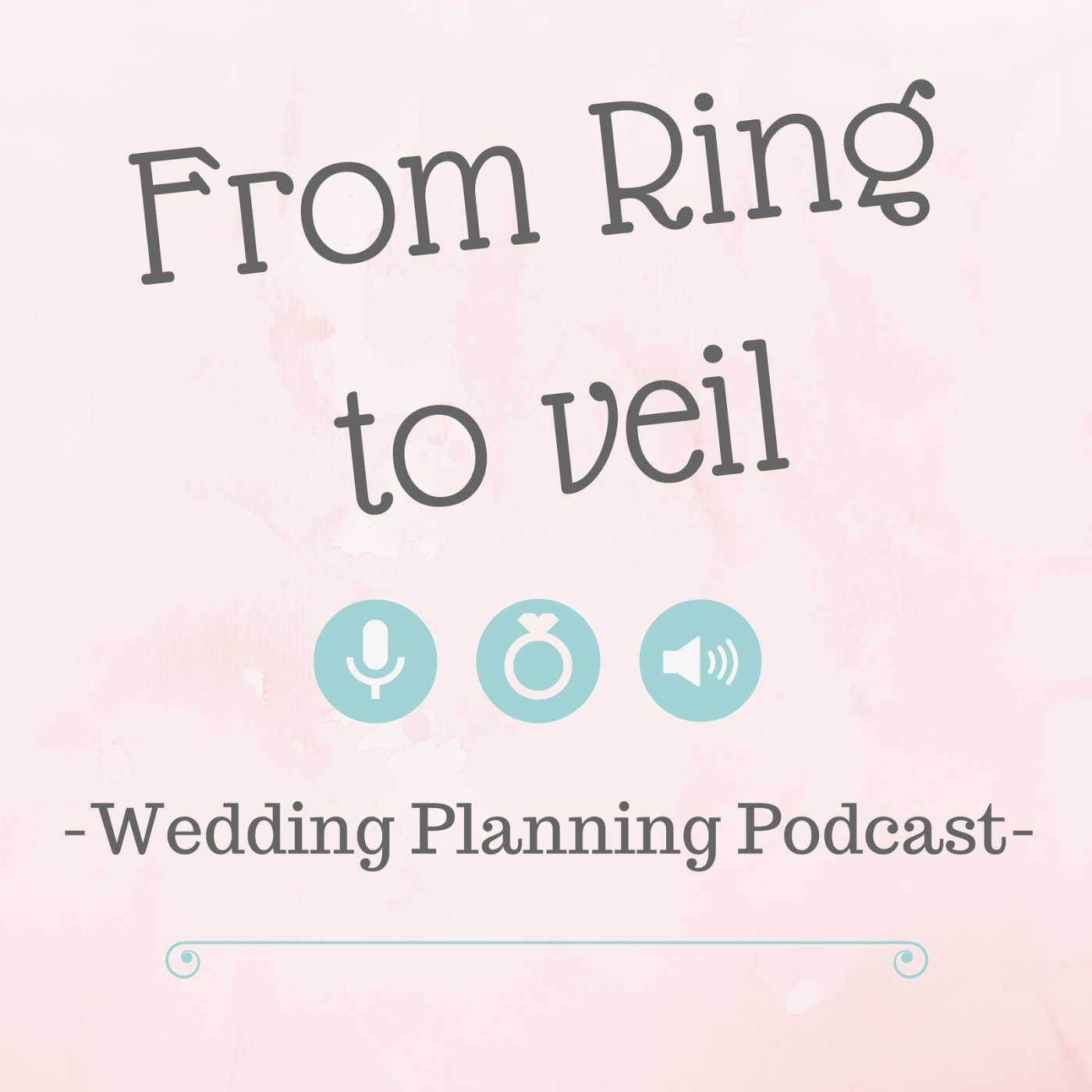 From Ring to Veil a Wedding Planning podcast show art