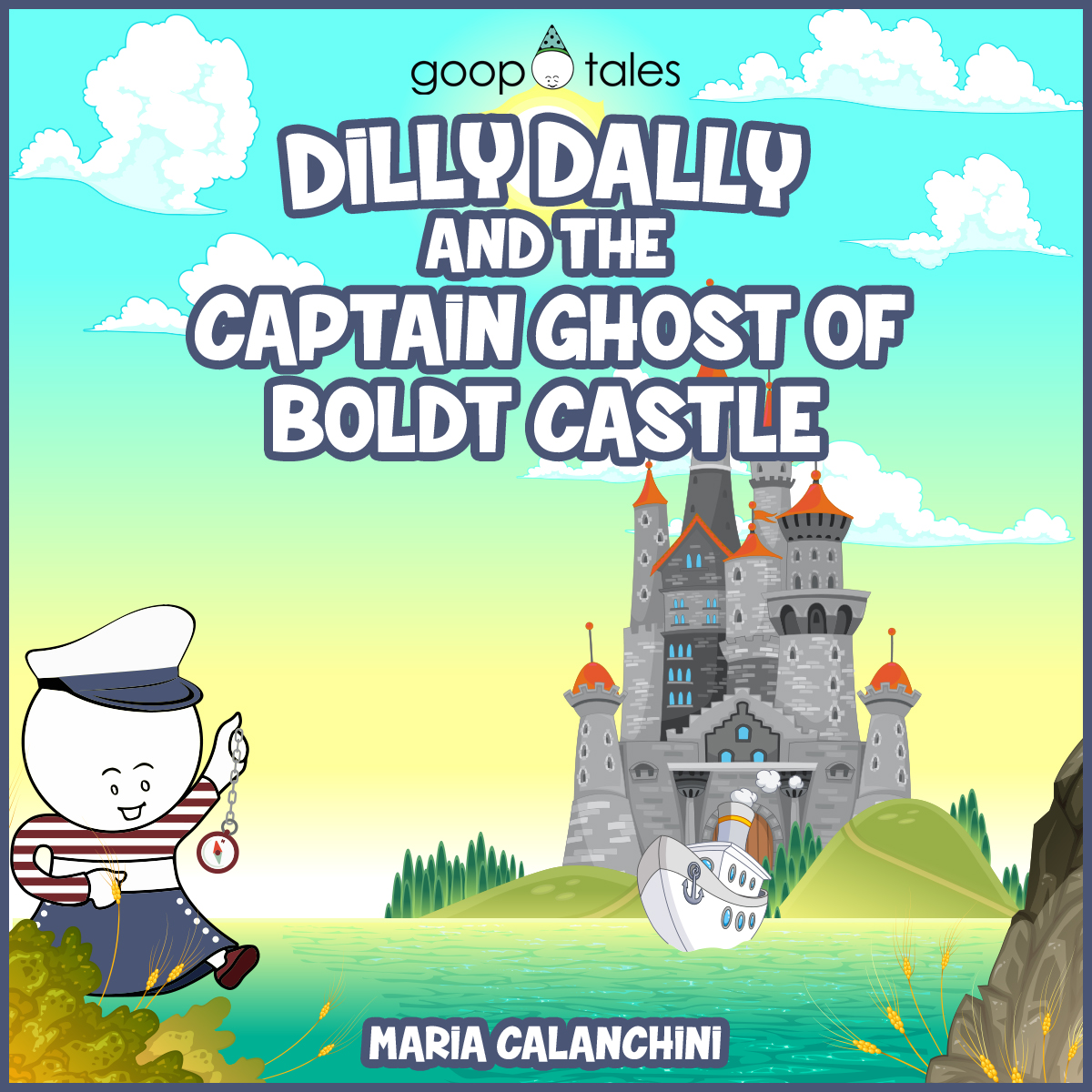 GT073 – Dilly Dally and the Captain Ghost of Boldt Castle