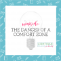 Artwork for Minisode: The Danger of a Comfort Zone