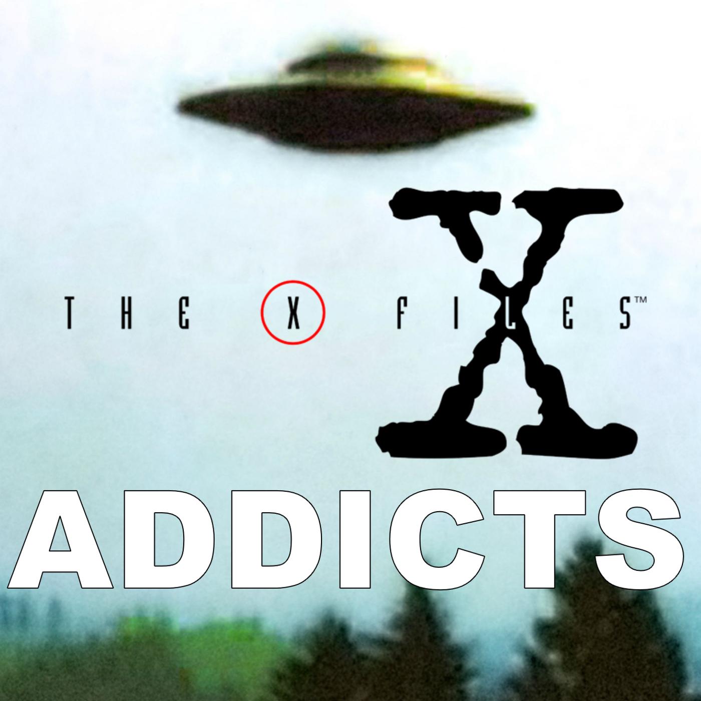 Ep 1 - X-Files Addicts
