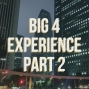 Artwork for Is Big 4 Experience Worth It? (Part 2) Clients