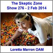 The Skeptic Zone #276 - 2.Feb.2014