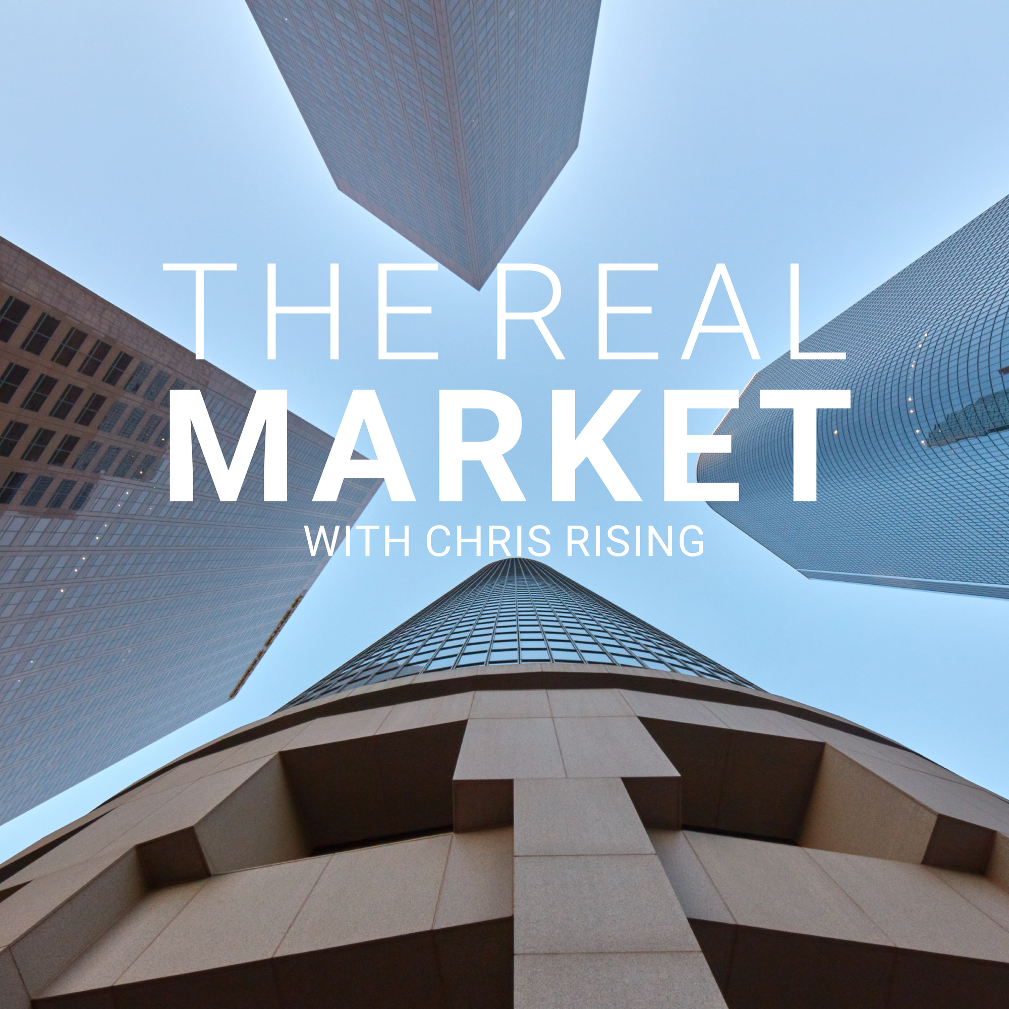 The Real Market With Chris Rising show art