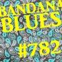 Artwork for Bandana Blues #782 - Blues As Usual