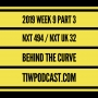 Artwork for 2019 Week 9 Part 3 Behind the Curve