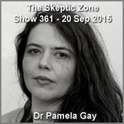 The Skeptic Zone #361- 20.Sep.2015