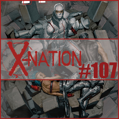 Cultural Wormhole Presents: X-Nation Episode 107