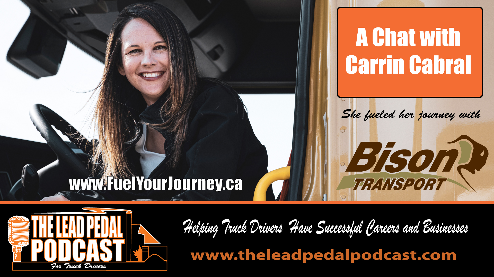 Carrin Cabral Fueling Her Journey with Bison Transport