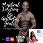 """Artwork for Episode #168: """"Practical Solutions for Aesthetics Goals"""" with Peter Fitschen, PhD"""