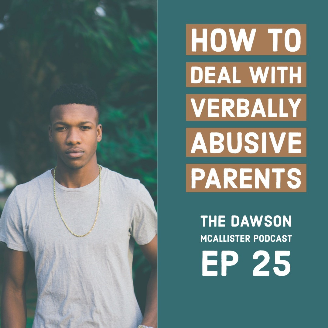 how to deal with verbally abusive parents ep 25 thehopeline