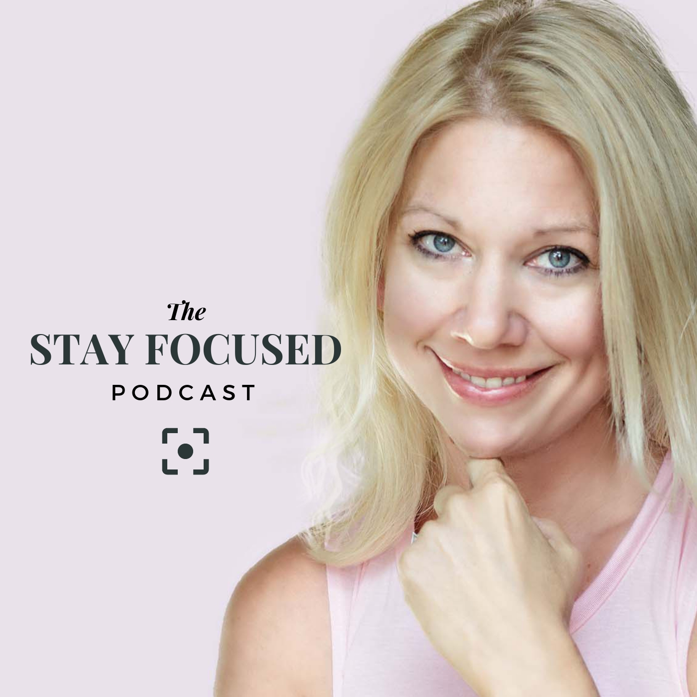 The Stay Focused Podcast show art