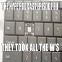 Artwork for The Hype Podcast Episode 88: They took all the W's