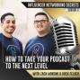 Artwork for 🎧 Season #3:6 Zach Moreno & Rock Felder: How To Take Your Podcast🎙️ To The Next Level 🎤