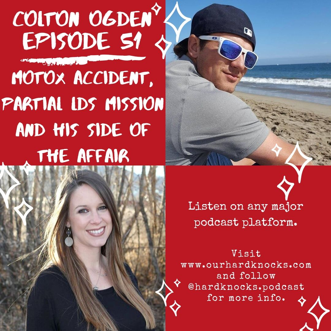 Episode 51: Colton Ogden - MotoX Accident, Partial LDS Mission and His Side of the Affair