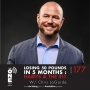 Artwork for Ep 177 - Losing 50 Pounds in 5 Months | Habits & the 411 with Chris LaGarde