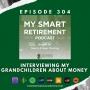 Artwork for Ep 304: Interviewing My Grandchildren About Money