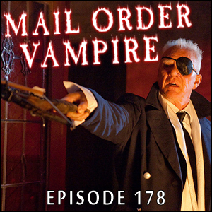 Mail Order Vampire #178 - Suck, plus Feedback