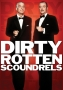 Artwork for Ep #022 Dirty Rotten Scoundrels w Rob from Rob Makes Films and John from Future Music
