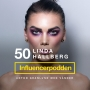 Artwork for 50. Linda Hallberg - Make up drottning, YouTuber och entreprenör
