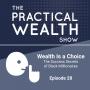 Artwork for Wealth Is a Choice - The Success Secrets of Black Millionaires - Episode 28