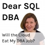 Artwork for Will the Cloud Eat My DBA Job?