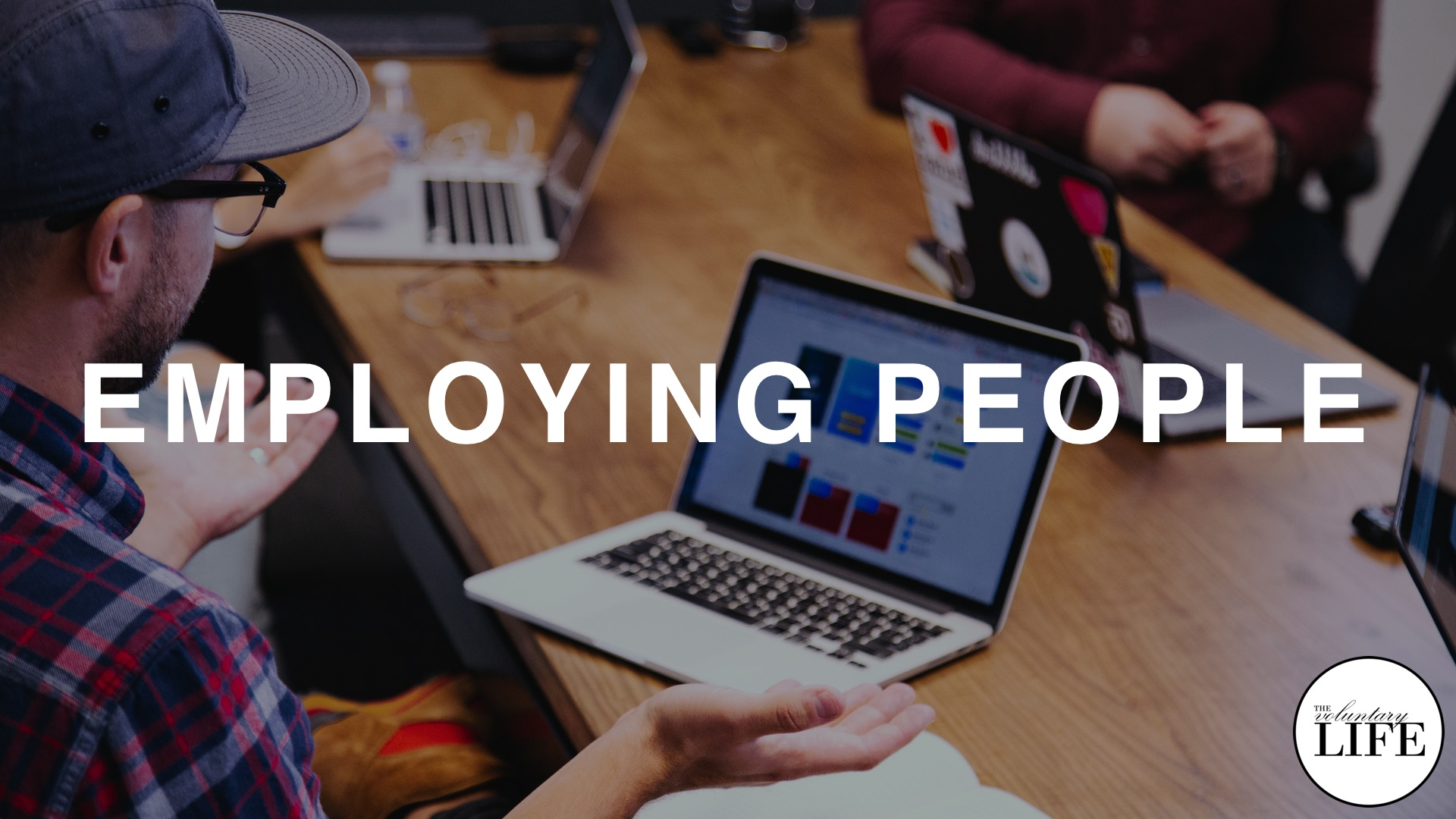 97 Entrepreneurship Part 14: Employing People