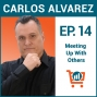 Artwork for How To Use Meetup Groups As An innovative Marketing Tool with Carlos Alvarez, Ep #14