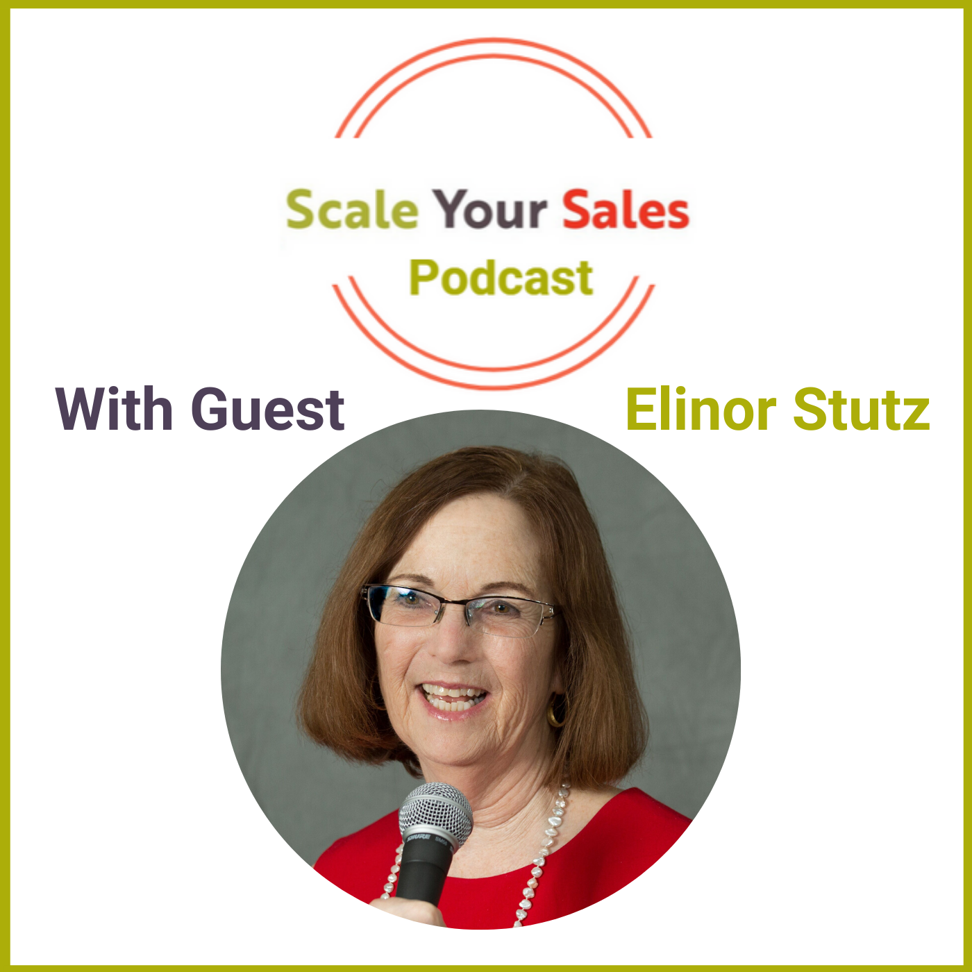 Episode 016 Elinor Stutz Trusted Relationships is the Differentiator for Selling Well
