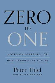"023: ""Zero To One"" by billionaire investor Peter Thiel (founder of PayPal)"